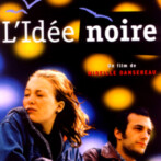 L'IDÉE NOIRE